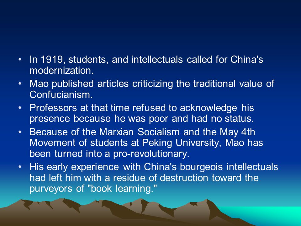 In 1919, students, and intellectuals called for China s modernization.