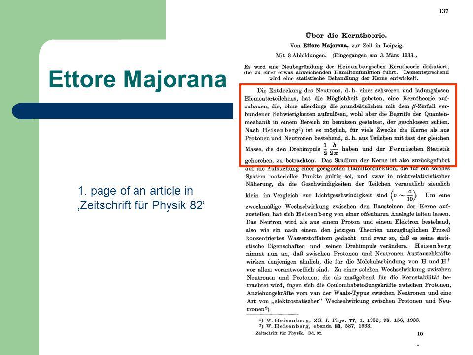 Amand Faessler: Ettore Majorana Ettore Majorana 1.