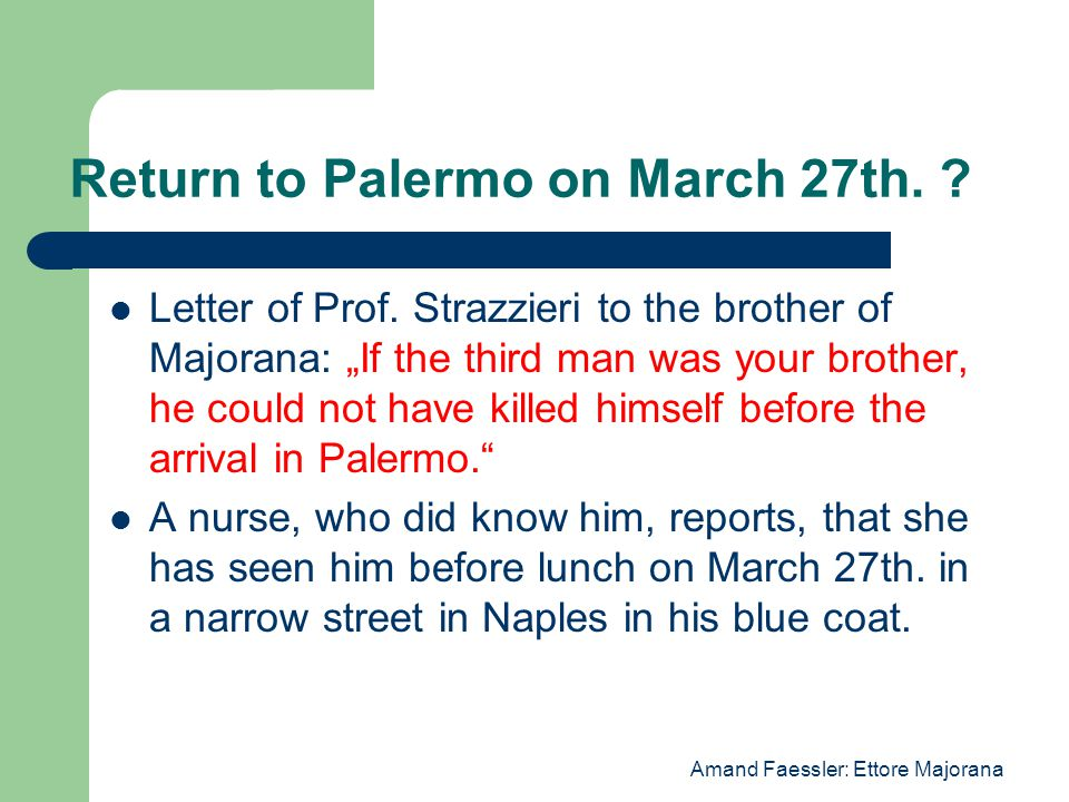 Return to Palermo on March 27th. Letter of Prof.