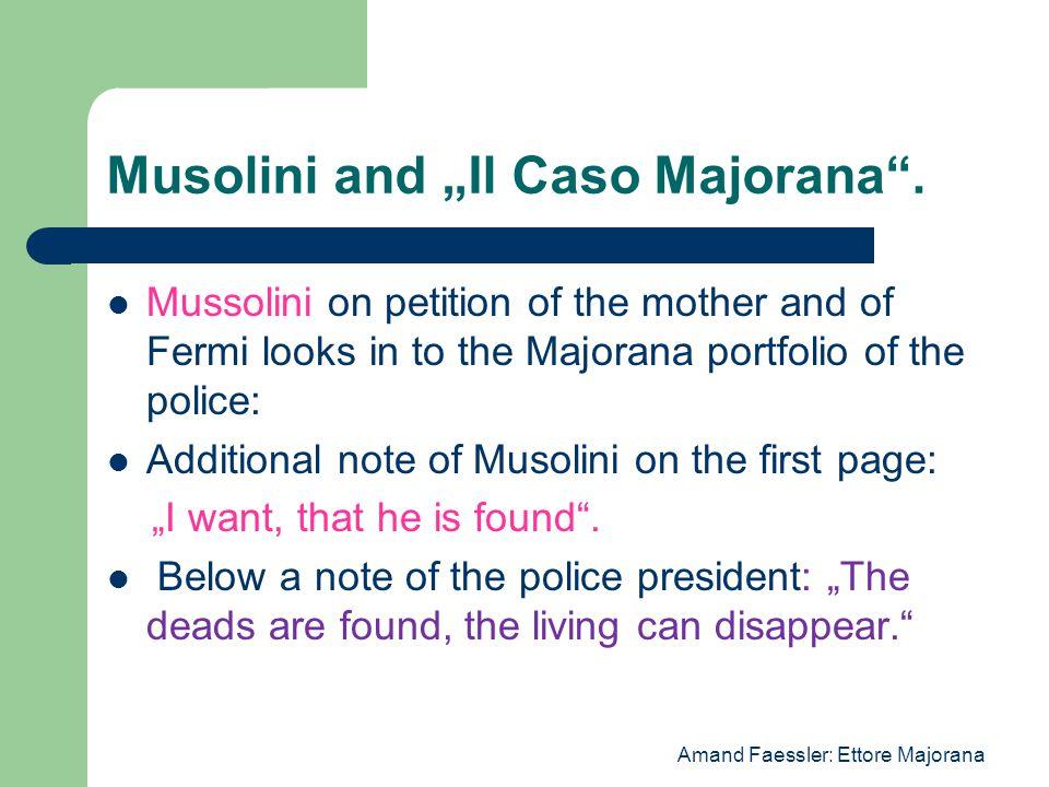 """Musolini and """"Il Caso Majorana ."""