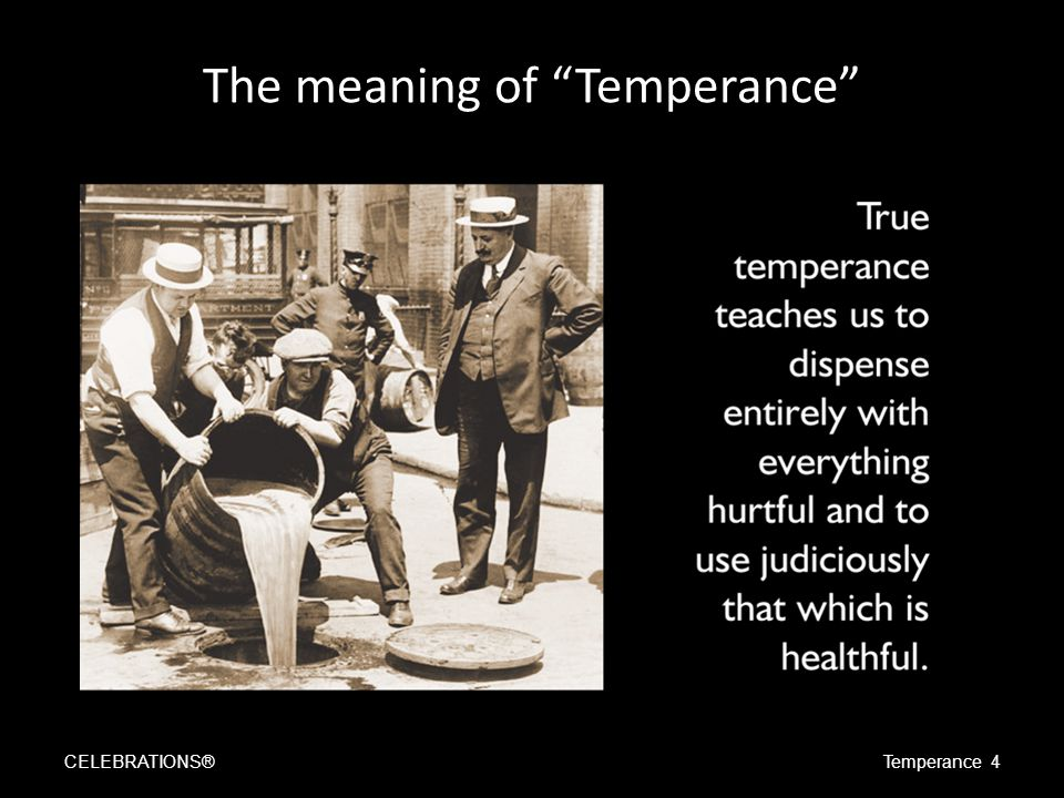 """The meaning of """"Temperance"""" CELEBRATIONS®Temperance 4"""