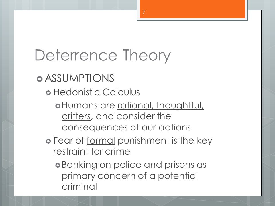 Types of Deterrence  General vs.Specific Deterrence  Who is being deterred.