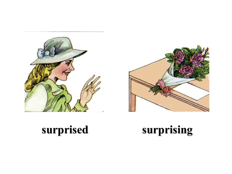 surprisedsurprising