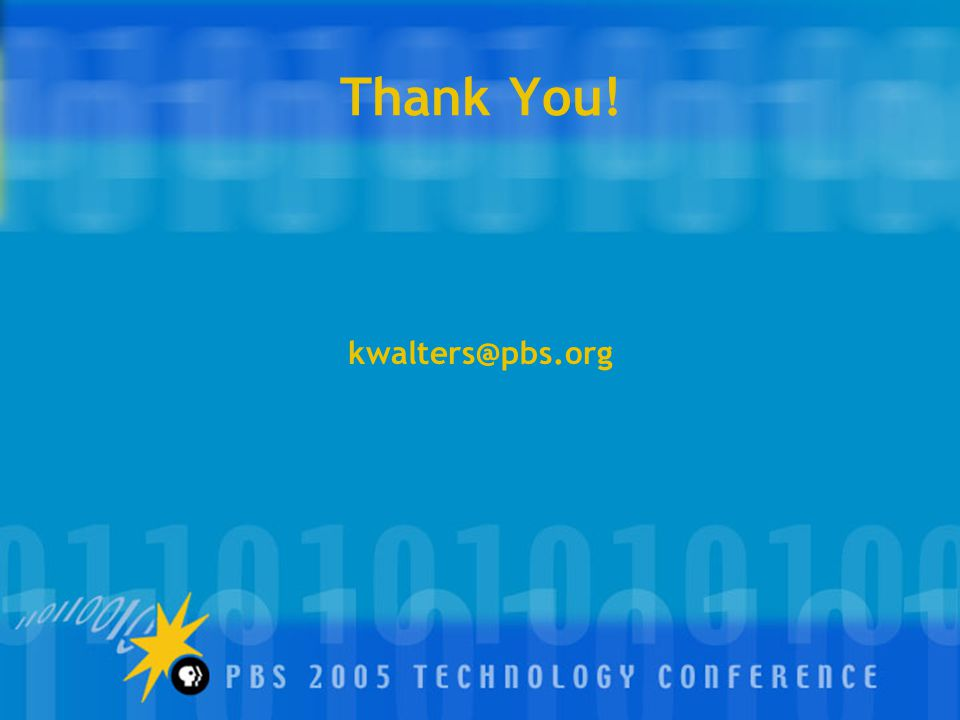 Thank You! kwalters@pbs.org