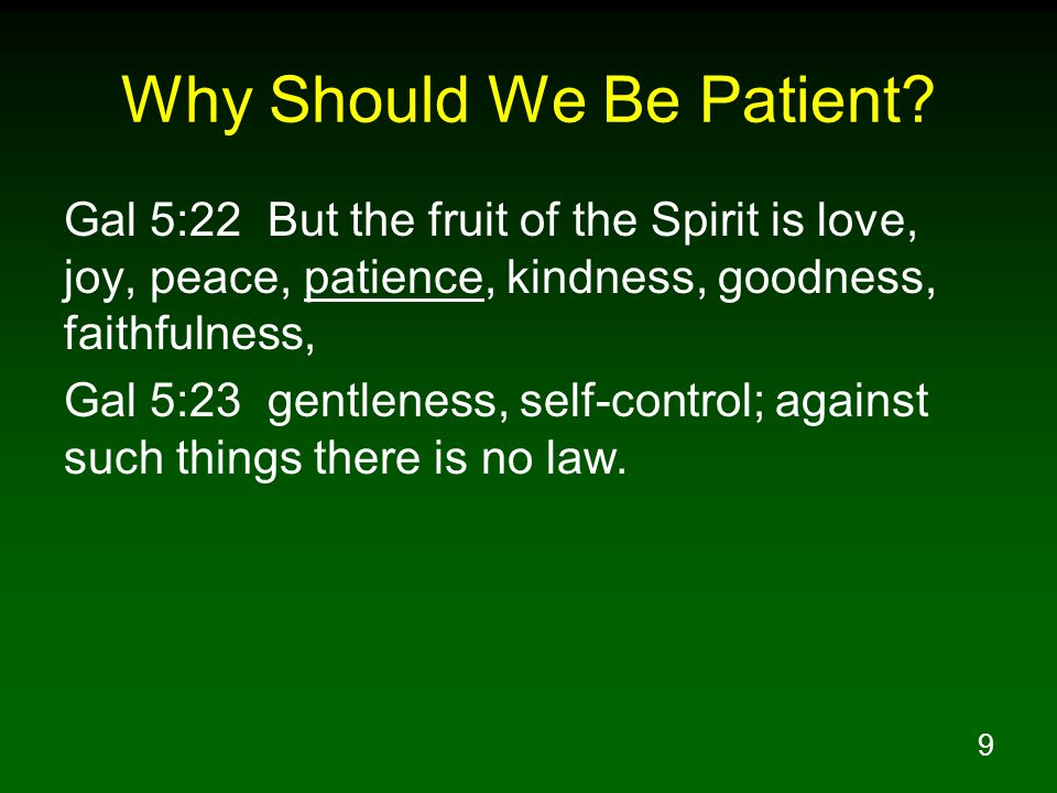 10 How Do We Develop Patience.