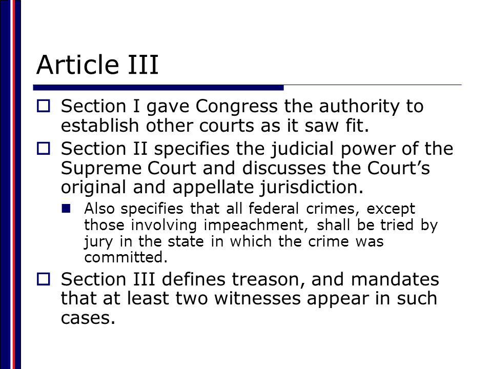 Article III  Framers gave federal judges tenure for life with good behavior. Did not want judges to be subject to the whims of politics, the public, or politicians Hamilton argued in Federalist 78 that the independence of judges was needed to guard the Constitution and the rights of individuals.  Some checks on judiciary included: Congress has the authority to alter the Court's jurisdiction.