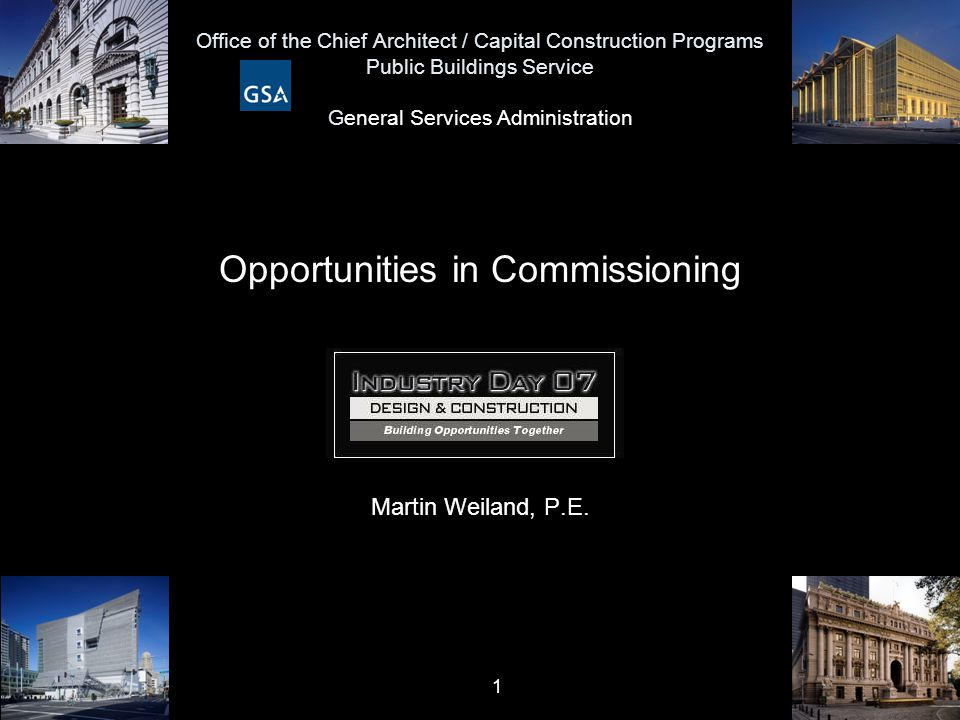 22 Opportunities in Commissioning General Services Administration Our Definitive Policy Document:
