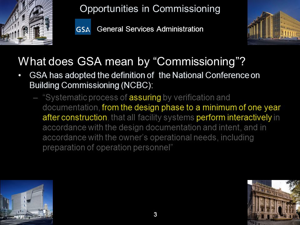 4 Opportunities in Commissioning General Services Administration Other Definitions for Commissioning.