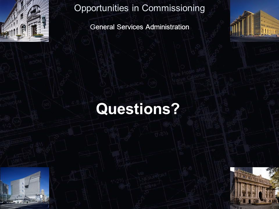 42 Opportunities in Commissioning General Services Administration Questions?