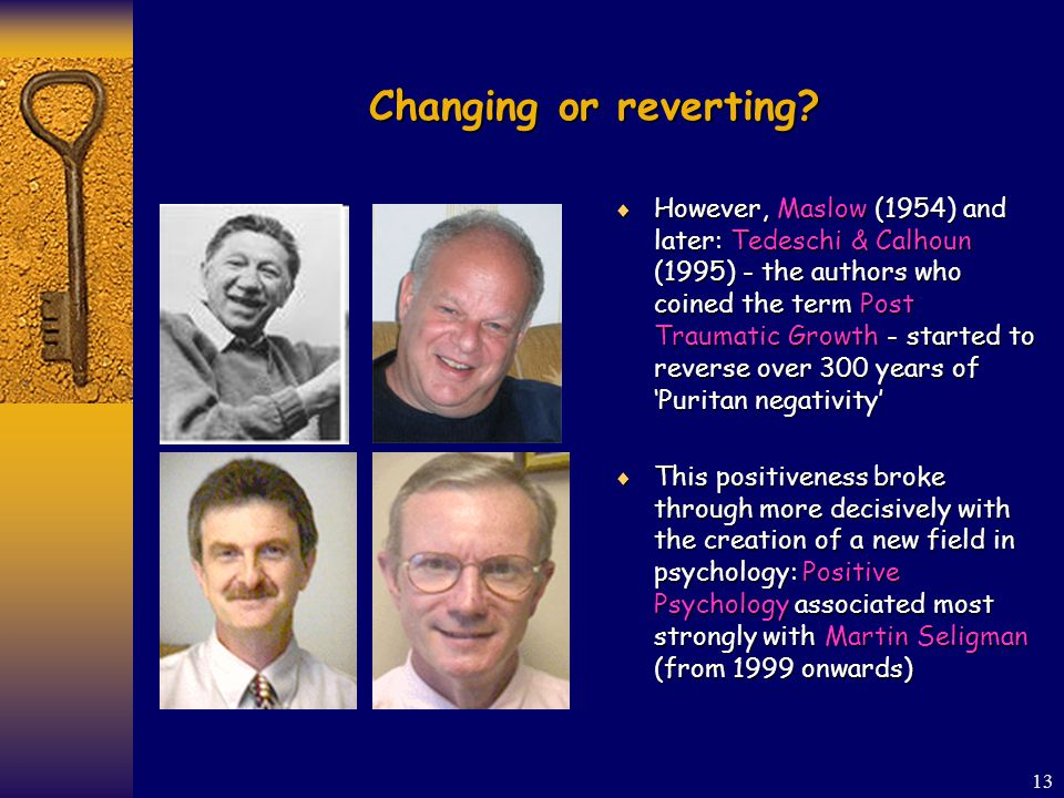 13 Changing or reverting.