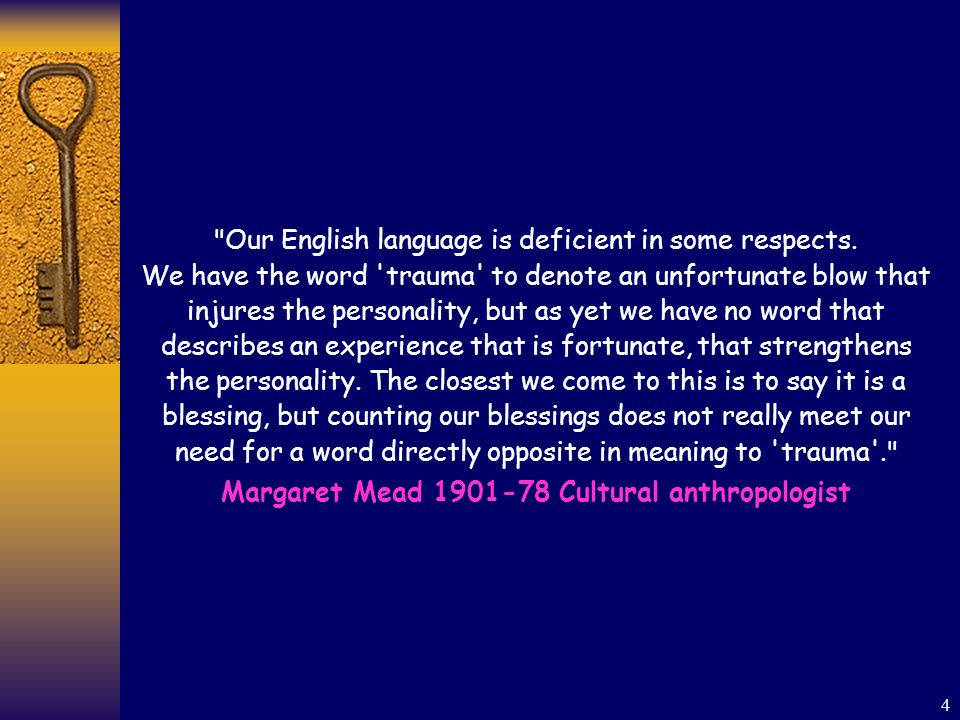 4 Our English language is deficient in some respects.