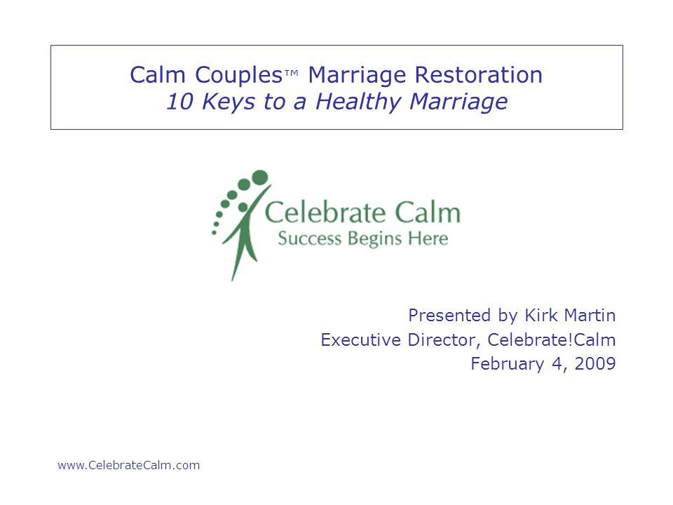 www.CelebrateCalm.com # 1 Control yourself and no one else.