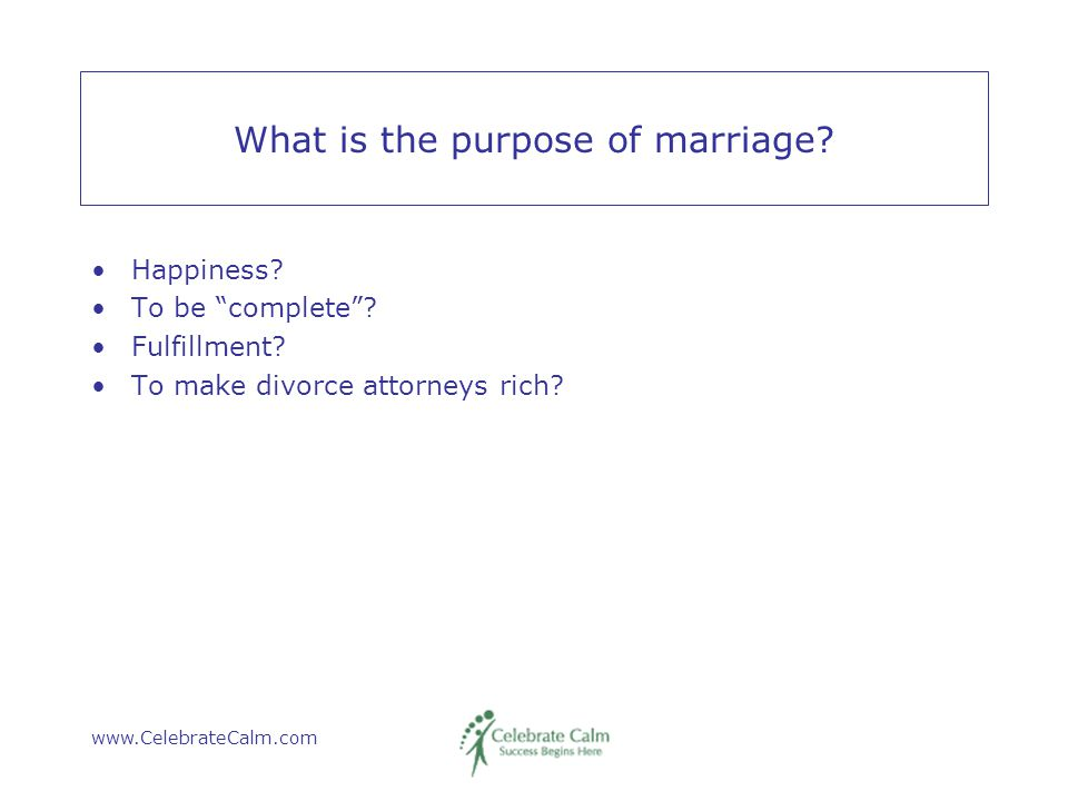 www.CelebrateCalm.com # 10 The greatest gift a woman can give her husband.