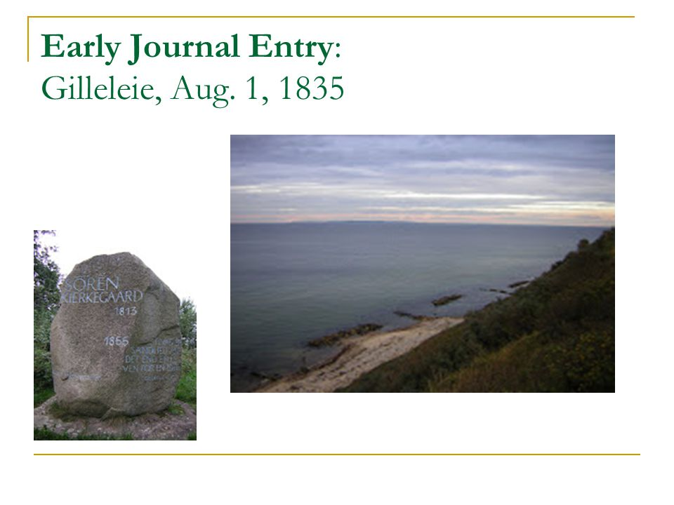 Early Journal Entry: Gilleleie, Aug. 1, 1835