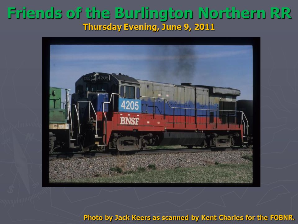 Friends of the Burlington Northern RR Thursday Evening, June 9, 2011 Photo by Jack Keers as scanned by Kent Charles for the FOBNR.