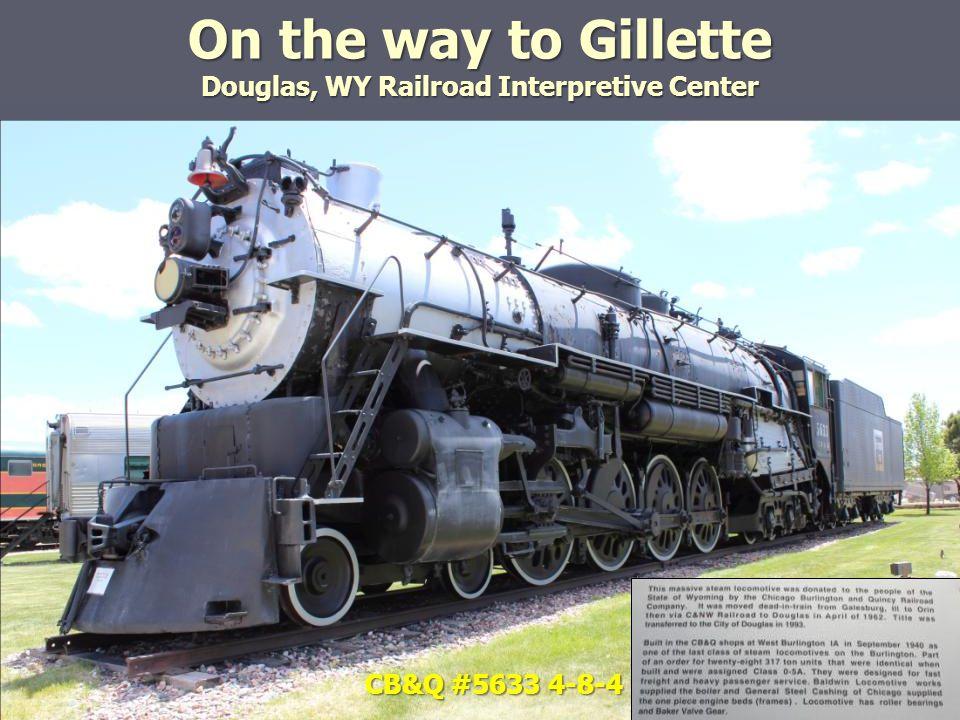 On the way to Gillette Douglas, WY Railroad Interpretive Center CB&Q #14140 Wooden Caboose