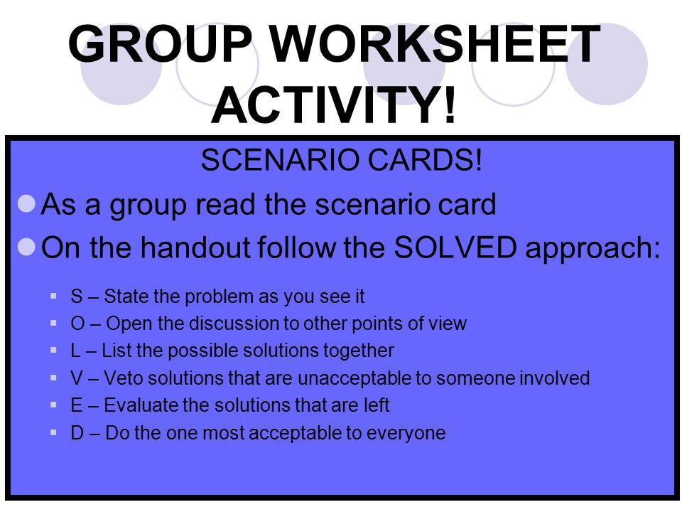 GROUP WORKSHEET ACTIVITY.35 SCENARIO CARDS.