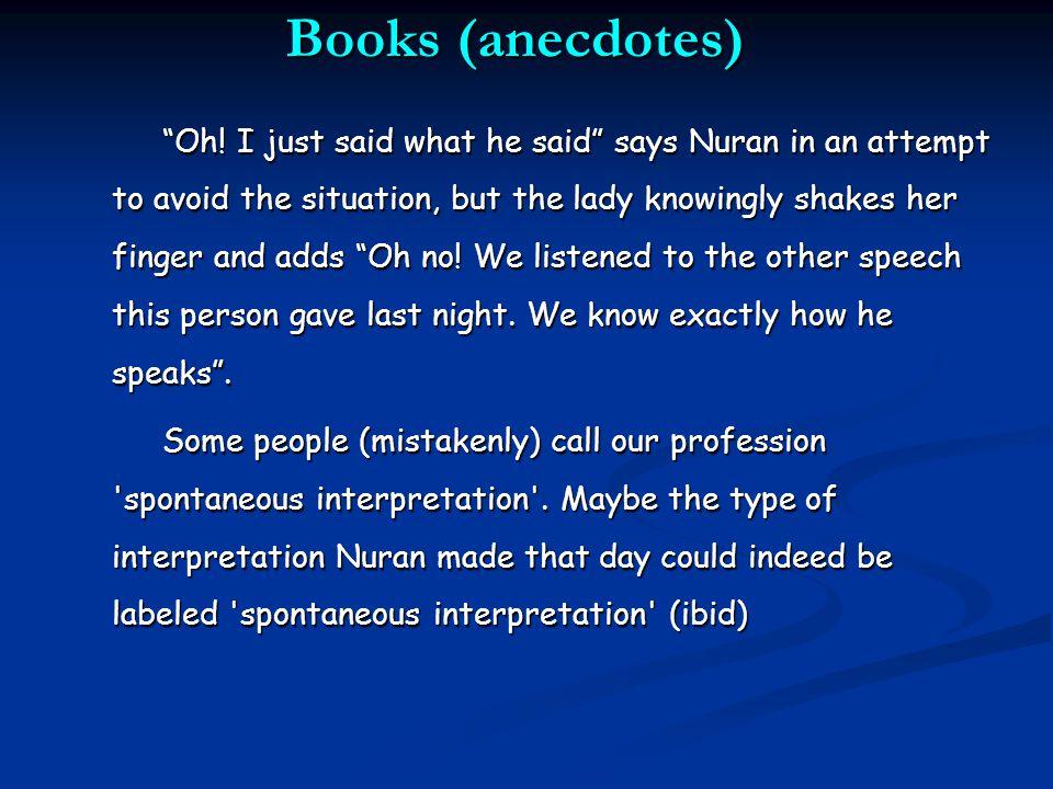 Books (anecdotes) Oh.