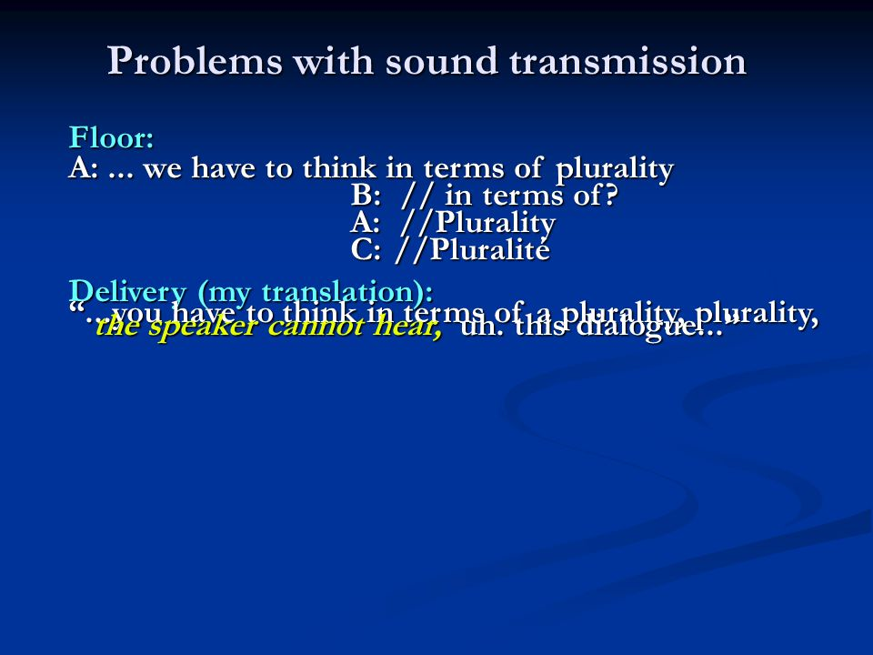 Problems with sound transmission Floor: A:...