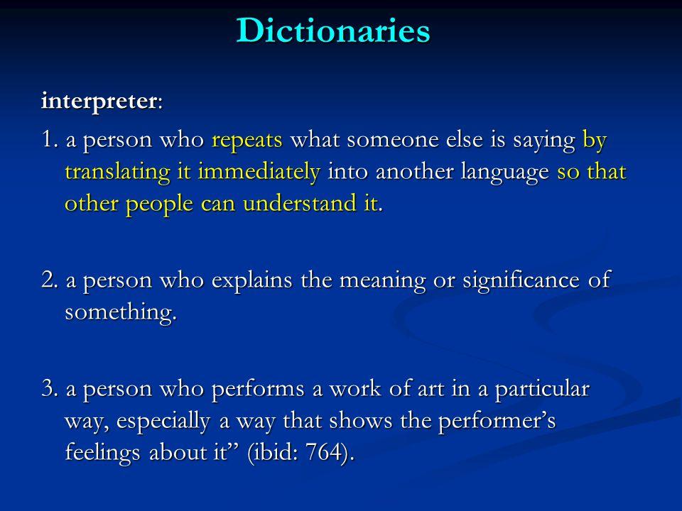 Dictionaries interpreter: 1.