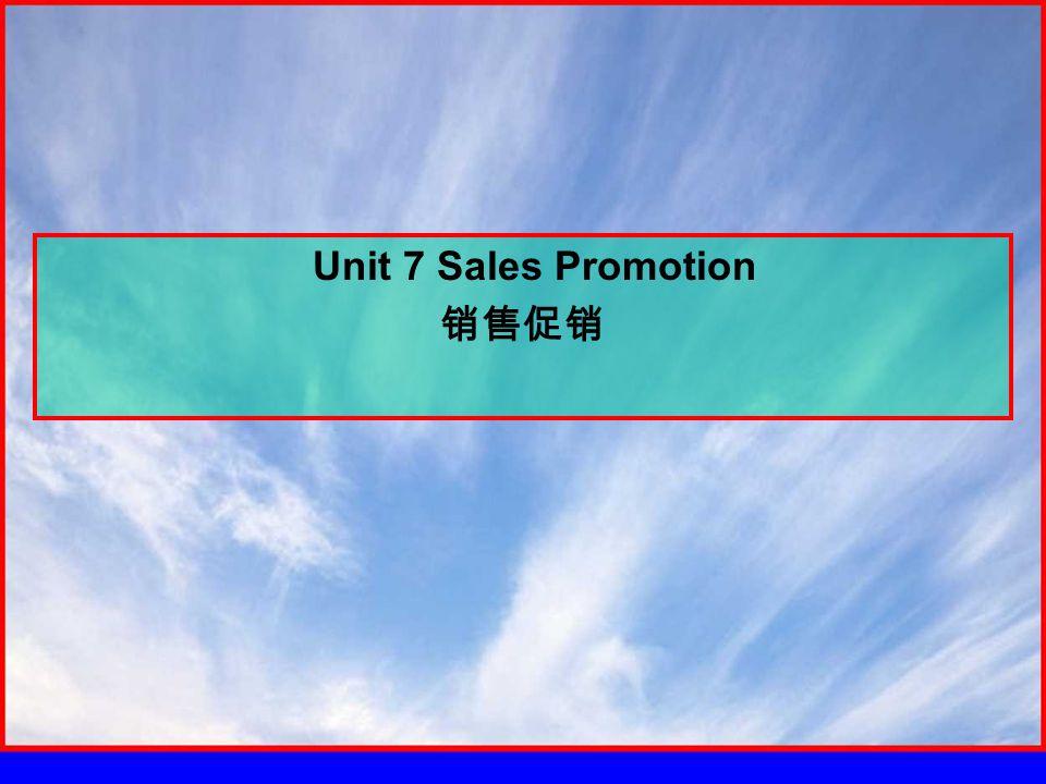 Unit 7 Sales Promotion 销售促销