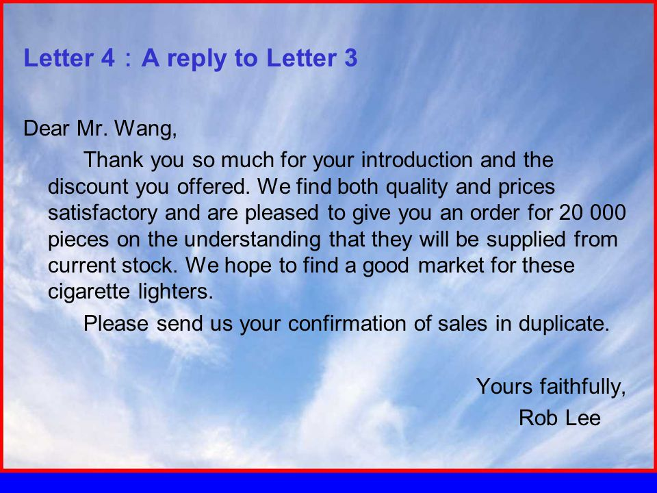 Letter 4 : A reply to Letter 3 Dear Mr.