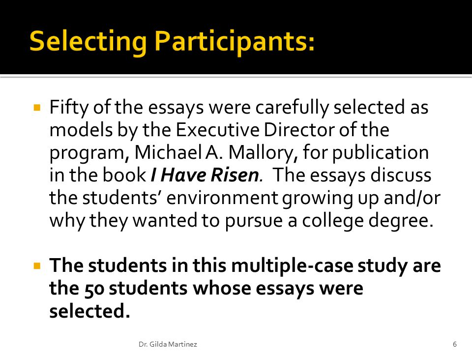  Fifty of the essays were carefully selected as models by the Executive Director of the program, Michael A.