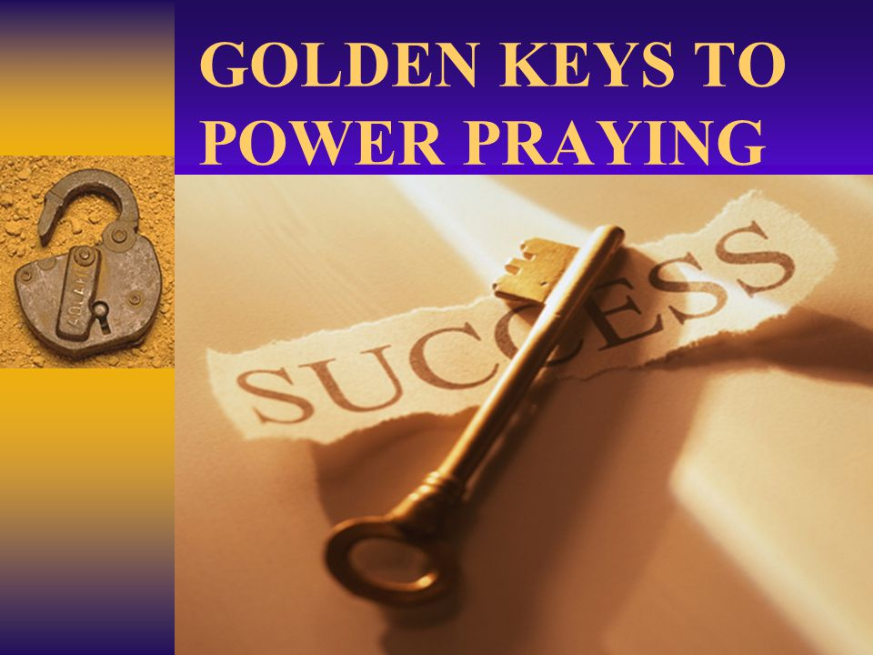 GOLDEN KEYS TO POWER PRAYING  24.