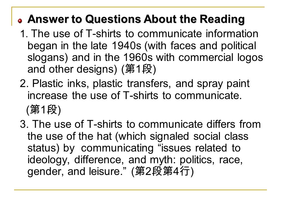 Answer to Questions About the Reading 1.
