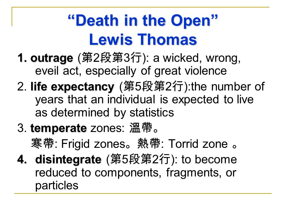 Death in the Open Lewis Thomas 1. outrage 1.