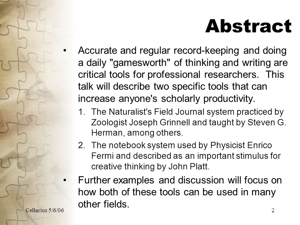Cellarius 5/6/063 Overview Introduction – Goals Principles Basic Tools Specific Examples Discussion – What works for you Conclusion – Generalizations Aphorisms and other bits of wisdom References – Handout available