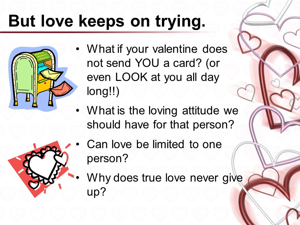 What does God say.An early Valentine to share with others.