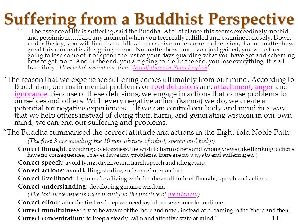 Suffering from a Buddhist Perspective '….The essence of life is suffering, said the Buddha.