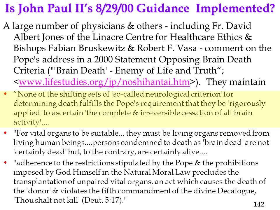 Is John Paul II's 8/29/00 Guidance Implemented.