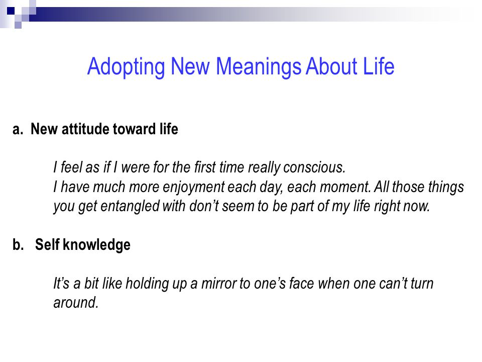 Adopting New Meanings About Life a.