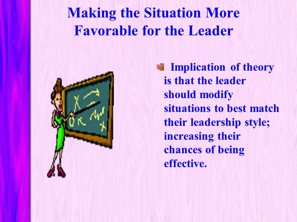 The Leader-Match Concept and Overall Findings Relationship-motivated: perform best in situations of moderate control. They can work well on relationsh