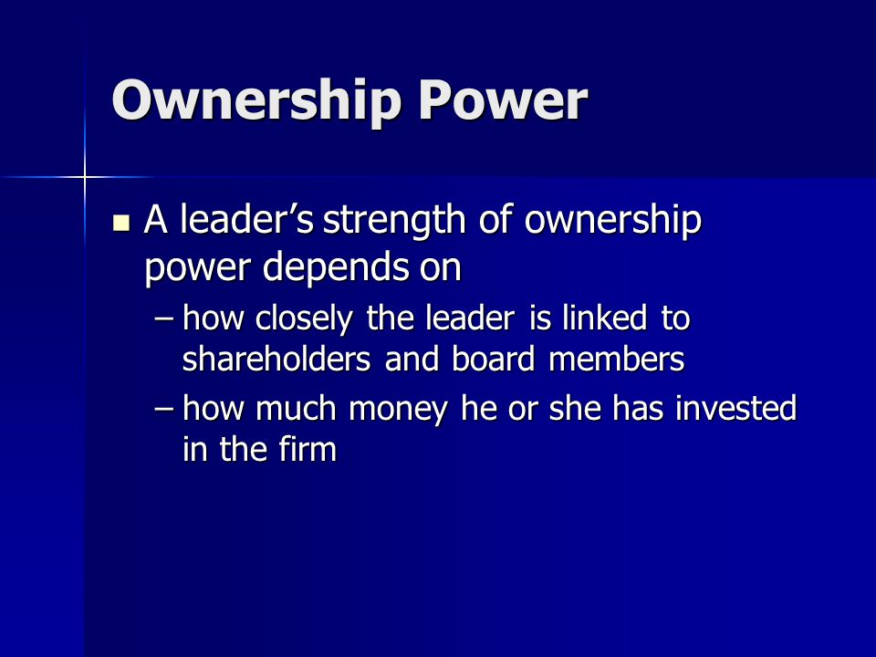 Sources and Types of Power Position Power Position Power Personal Power Personal Power Power Stemming from Ownership Power Stemming from Ownership Pow