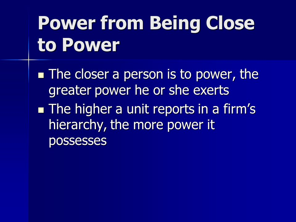 Power From Capitalizing on Opportunity Power can be derived from being in the right place at the right time and taking the appropriate action Power ca