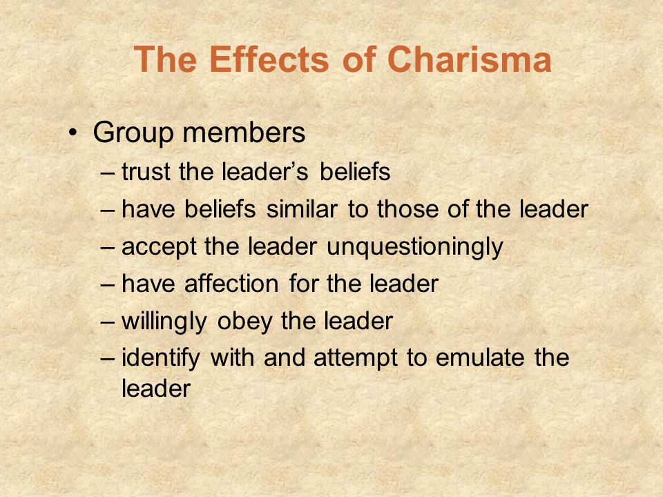 Charisma: A Relationship Between the Leader and Group Members Key to charismatic leadership is the interaction between leader and group members Charis