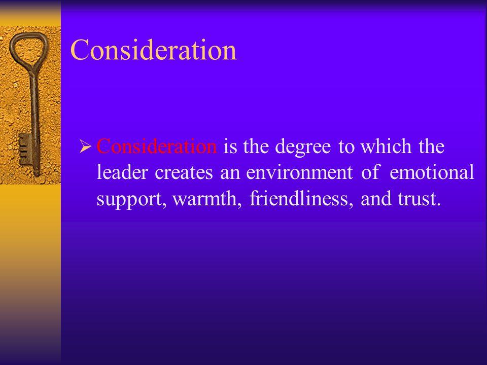 Ohio State University Studies  Edwin A. Fleishman  Leader Behavior Description Questionnaire  Identified Two dimensions  Initiating Structure  Co