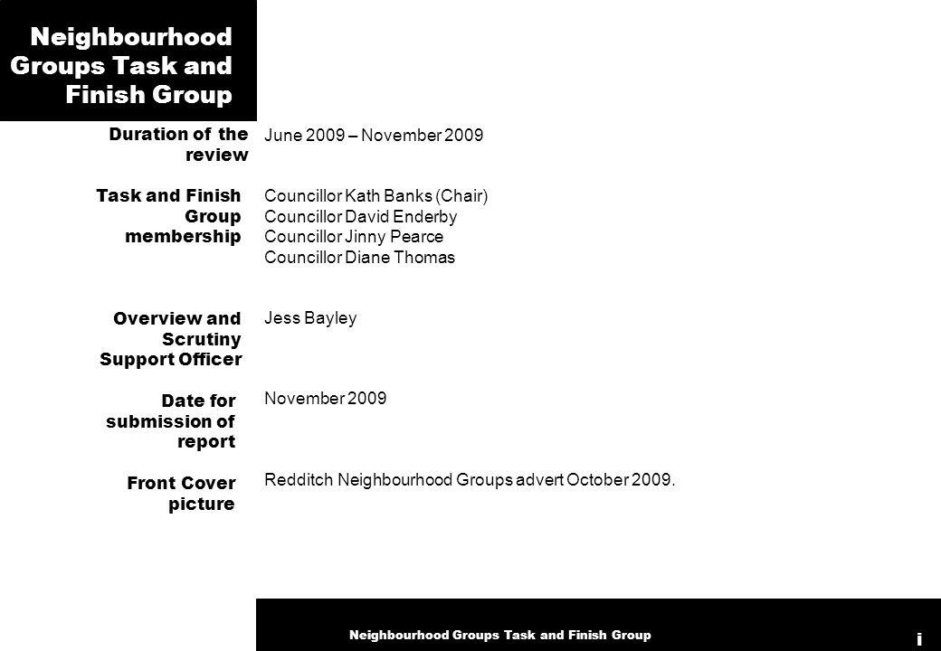 June 2009 – November 2009 Councillor Kath Banks (Chair) Councillor David Enderby Councillor Jinny Pearce Councillor Diane Thomas Jess Bayley November 2009 Redditch Neighbourhood Groups advert October 2009.