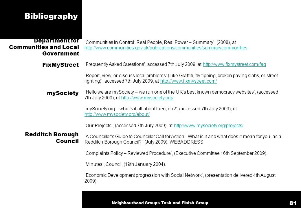 Bibliography 'Communities in Control: Real People, Real Power – Summary', (2008), at http://www.communities.gov.uk/publications/communities/summarycom
