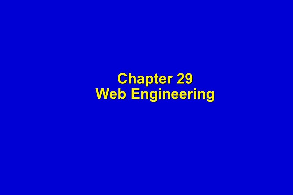 Chapter 29 Web Engineering