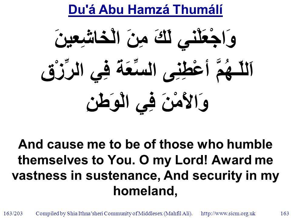 Du á Abu Hamzá Thumálí 163/203 163 Compiled by Shia Ithna'sheri Community of Middlesex (Mahfil Ali).