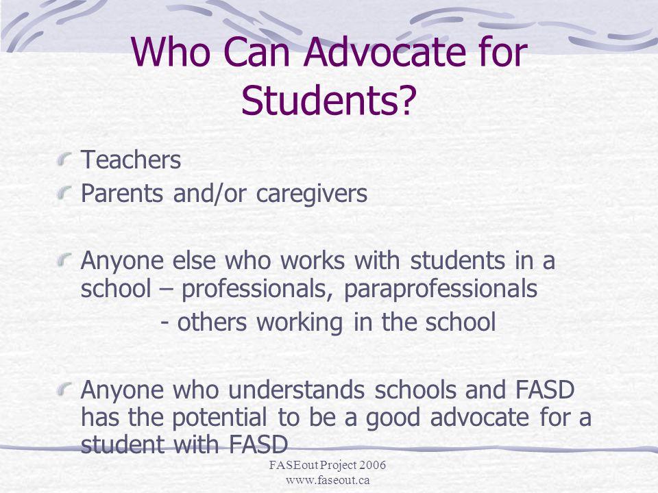 FASEout Project 2006 www.faseout.ca FASD Advocacy.
