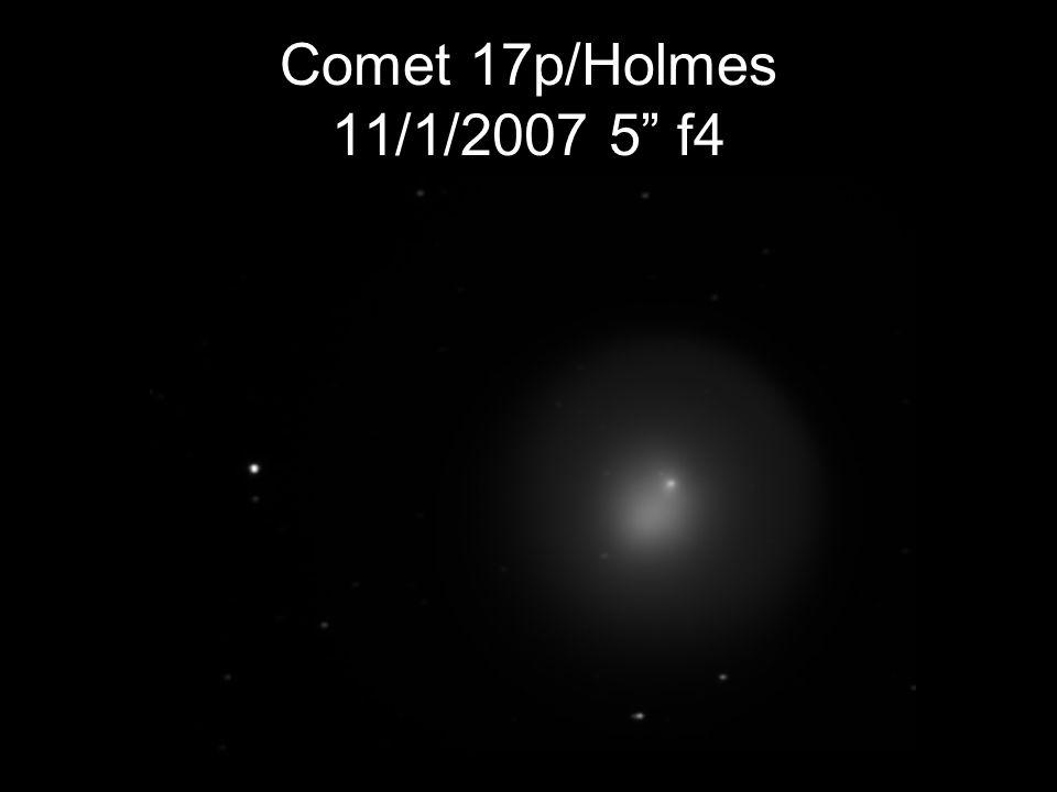 Comet 17p/Holmes 11/1/2007 5 f4