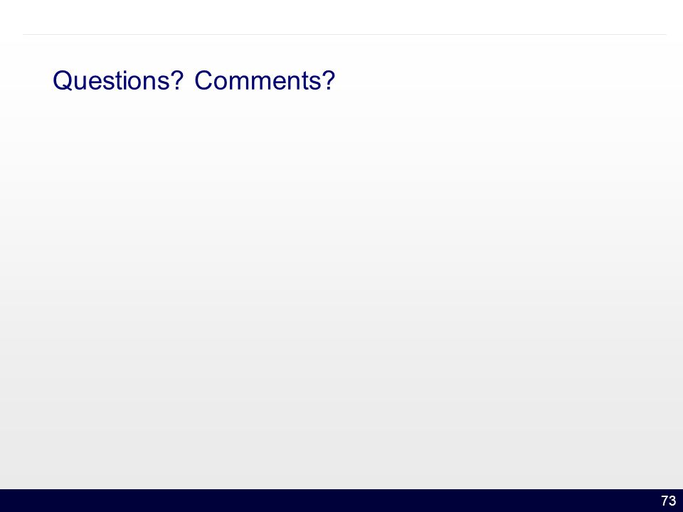 73 Questions Comments