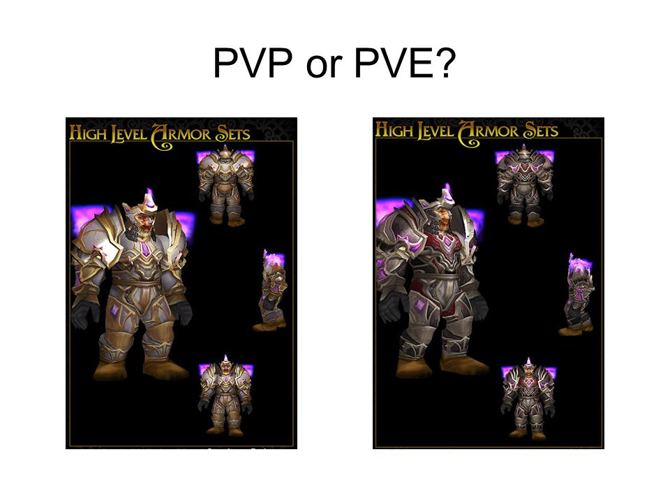 PVP or PVE