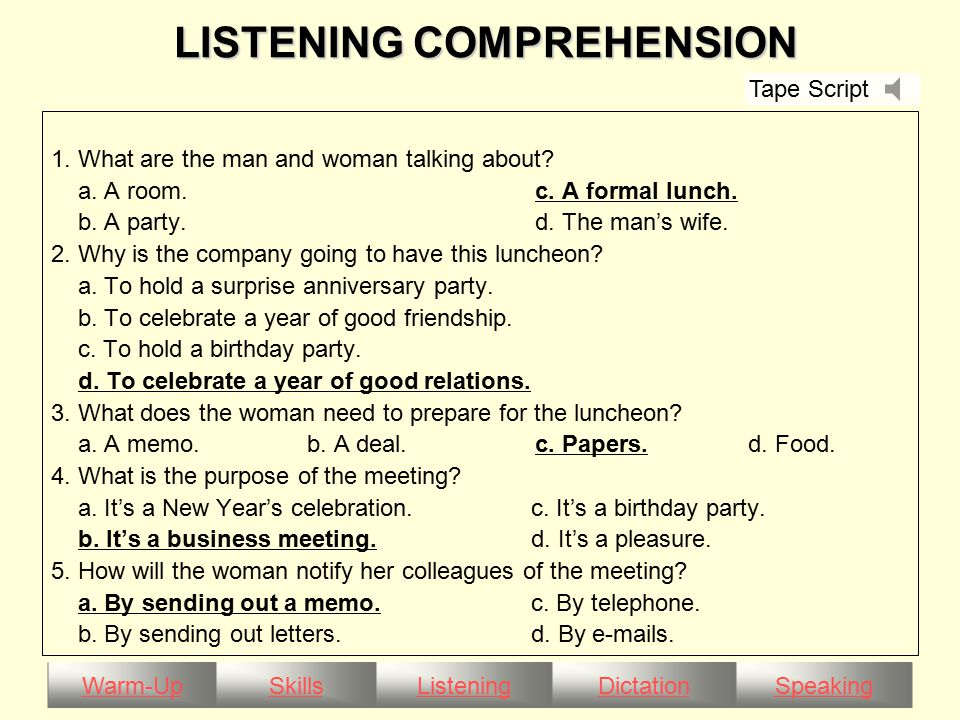 Warm-UpSkillsListeningDictationSpeaking LISTENING COMPREHENSION LISTENING COMPREHENSION 1.