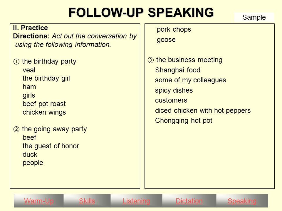Warm-UpSkillsListeningDictationSpeaking FOLLOW-UP SPEAKING II.